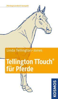 Linda Tellington-Jones: Tellington TTouch für Pferde (Taschenbuch)