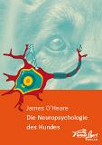 James O'Heare: Die Neuropsychologie des Hundes