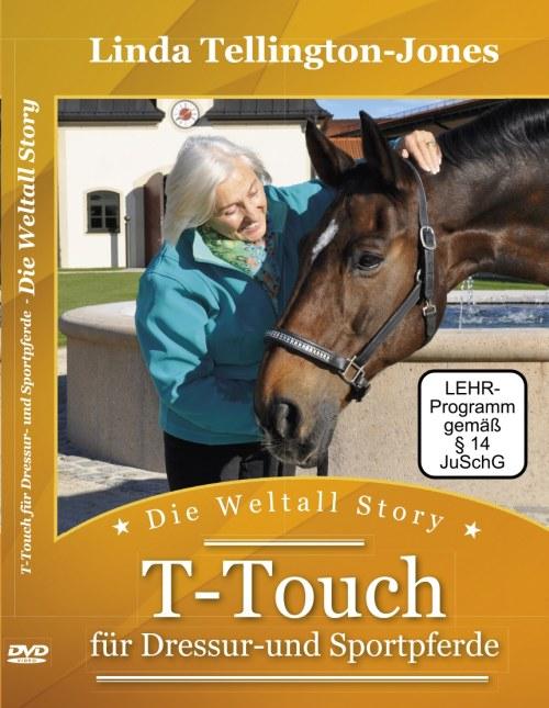 Linda Tellington-Jones: Die Weltall Story - TTouch für Dressur- u. Sportpferde (DVD)