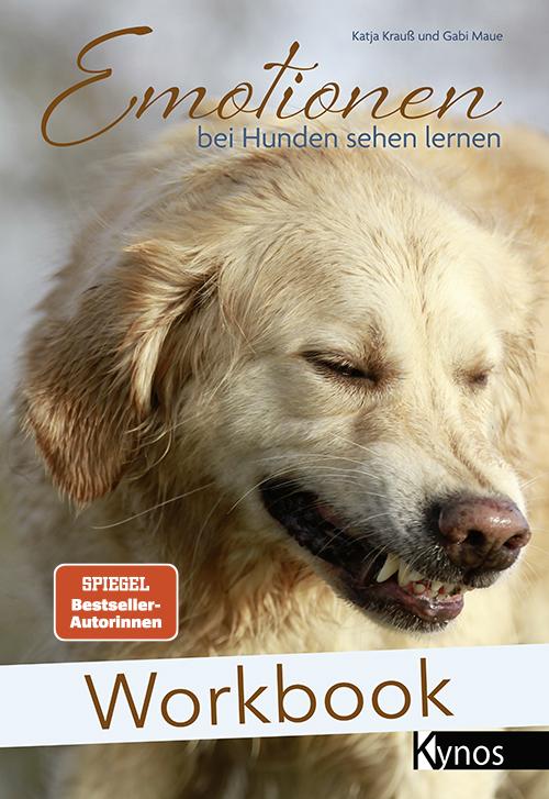 Krauß/Maue: Workbook - Emotionen bei Hunden sehen lernen