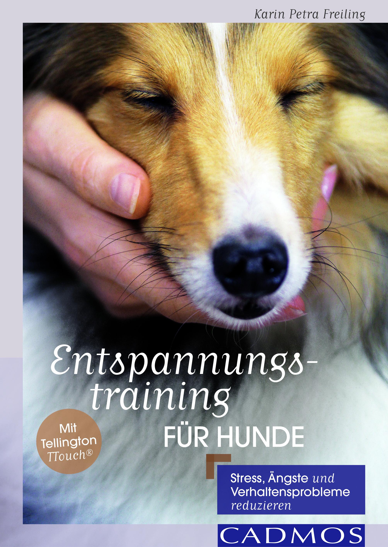 Karin Petra Freiling: Entspannungstraining für Hunde